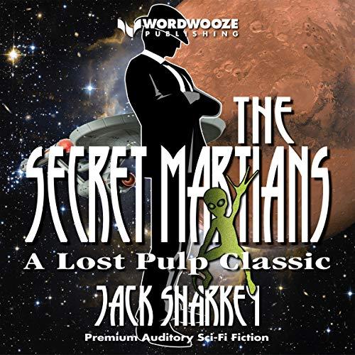 The Secret Martians audiobook cover art