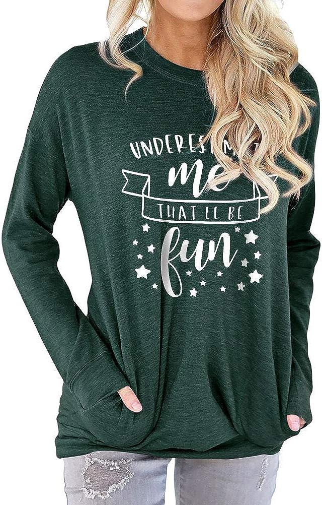 WLLW Women Underestimate Me That ll Be Fun Sweatshirt Long Sleeve Shirts with Pockets