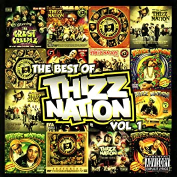 The Best of Thizz Nation Volume 1