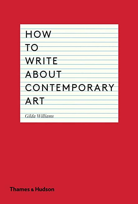 How to Write About Contemporary Art (English Edition)