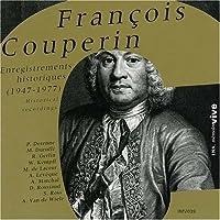 Franテァois Couperin Enregistrements historiques (1947-1977) (2000-11-06)