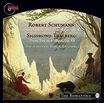 Schumann: Piano Quartet, Op. 47 - Thalberg: Piano Trio, Op. 69