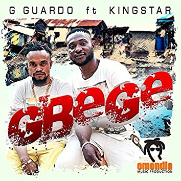 Gbege (feat. King Star)