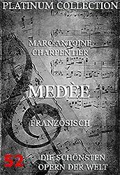 Medée: Die Opern der Welt (German Edition)