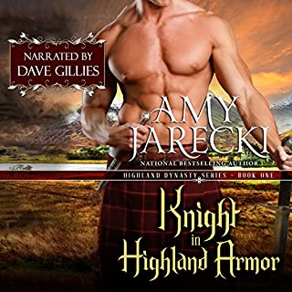 Knight in Highland Armor     Highland Dynasty, Book 1              By:                                                                                                                                 Amy Jarecki                               Narrated by:                                                                                                                                 Dave Gillies                      Length: 10 hrs and 41 mins     7 ratings     Overall 4.9