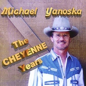 The Cheyenne Years