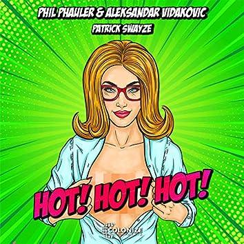 Patrick Swayze (Hot Hot Hot)
