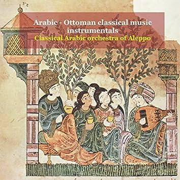 Arabic - Ottoman Classical Music Instrumentals