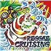 RUDE FISH MUSIC presents Reggae Cruising