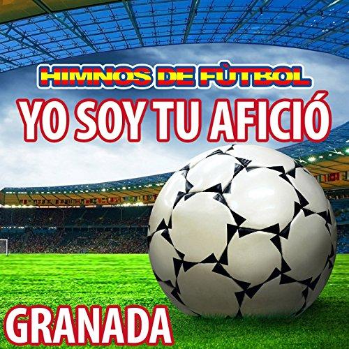 Yo Soy Tu Afició - Himno De Granada