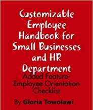 Customizable Employee Handbook for Small Businesses and HR Department:: Added Feature- Employee Orientation Checklist