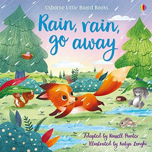 Rain, rain, go away (Little Board Books)