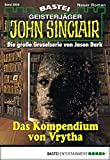 Stefan Albertsen, Eric Wolfe: John Sinclair - Folge 2006: Das Kompendium von Vrytha