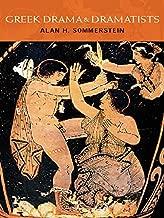 Greek Drama and Dramatists