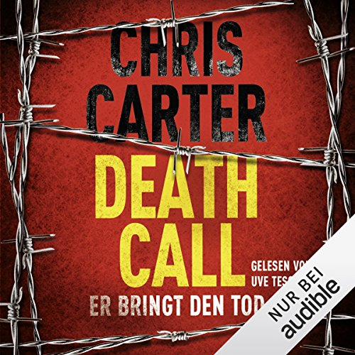 Death Call: Er bringt den Tod: Hunter und Garcia Thriller 8