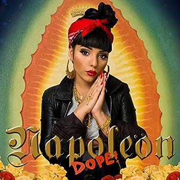 Napoleon Dope! (feat. Mecca Laniya)