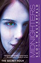 The Secret Hour (Midnighters #1)