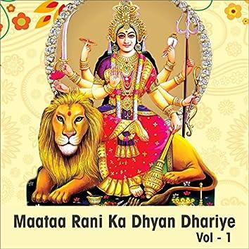 Maataa Rani Ka Dhyan Dhariye, Vol. 1