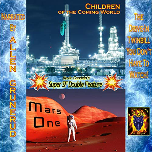 Super SF Double Feature: Children of the Coming World and Mars One audiobook cover art