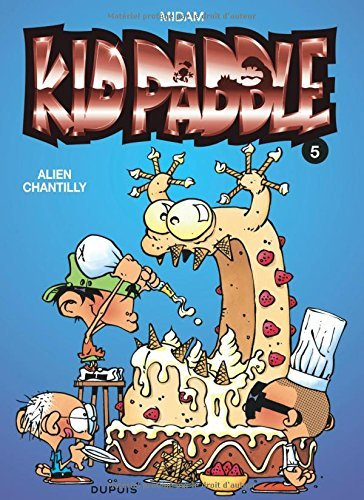 Kid Paddle 05 Alien Chantilly by Midam (September 10,1999)