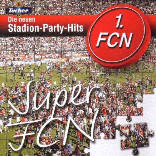 Die neuen Stadion-Party-Hits - Super FCN