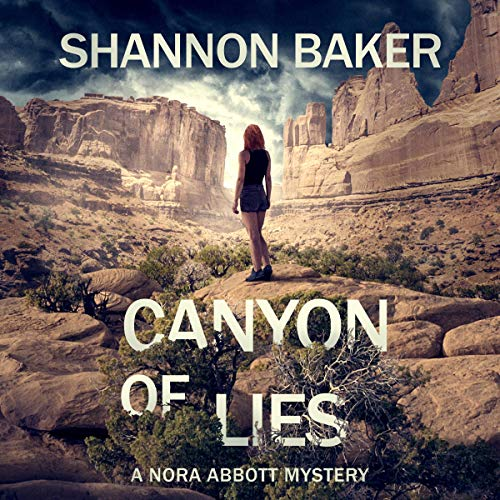 Canyon of Lies Audiobook By Shannon Baker cover art