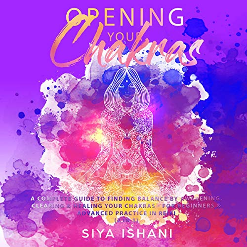 Opening Your Chakras cover art