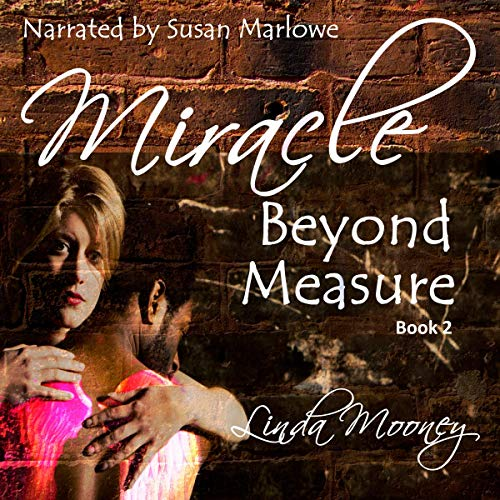 Miracle Beyond Measure audiobook cover art