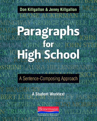 Download Paragraphs for High School: A Sentence-Composing Approach 0325042535