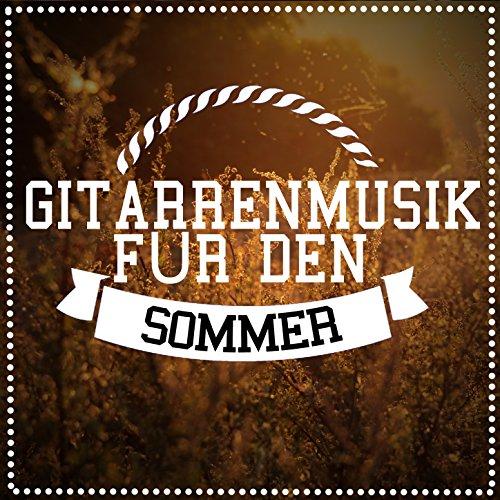 Gitarrenmusik Für Den Sommer