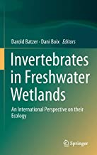 Invertebrates in Freshwater Wetlands: An International Perspective on their Ecology