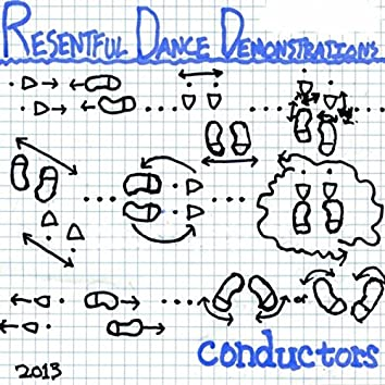 Resentful Dance Demonstrations