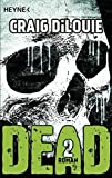 Dead 2: Band 2 - Roman