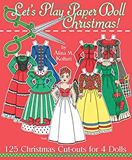 Let's Play Paper Doll Christmas! 125 Christmas Cut-outs for 4 Dolls