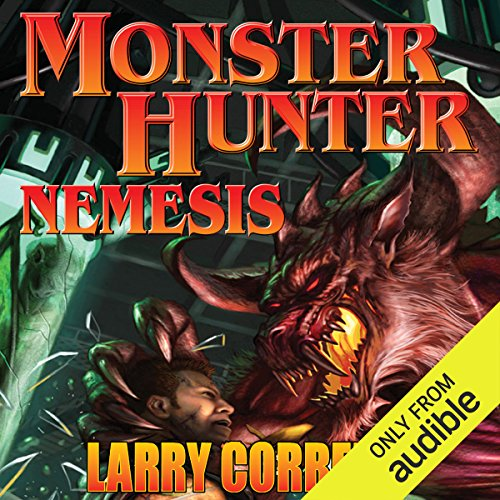 Monster Hunter Nemesis                   By:                                                                                                                                 Larry Correia                               Narrated by:                                                                                                                                 Oliver Wyman                      Length: 16 hrs and 31 mins     8,140 ratings     Overall 4.7