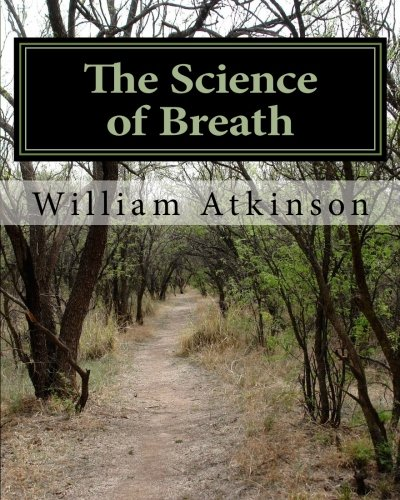 The Science of Breath: Illustrated by Dr. NS Thind