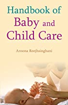 Handbook of Baby and Child Care