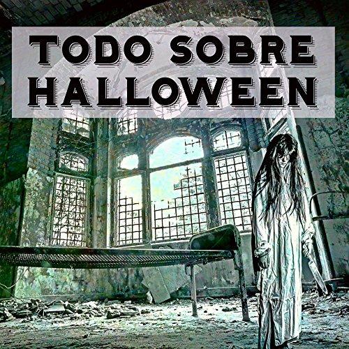 Todo Sobre Halloween - Efectos de Sonido de Terror Instrumental para la Mejor Noche de la Historia