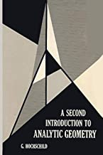 A Second Introduction to Analytic Geometry