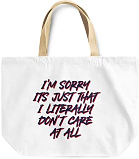 Loud Universe I M Sorry I Dont Care At All Witty Friends Youth Reusable Tote Bag, 30 x 30 x 10 cm, Multicolor