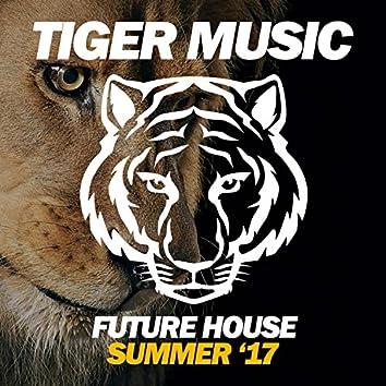 Future House (Summer '17)