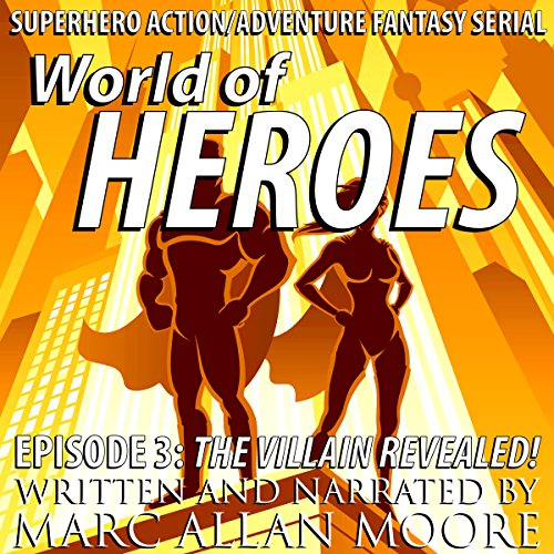 The Villain Revealed! audiobook cover art