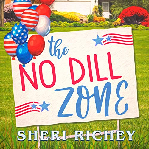 The No Dill Zone Audiobook By Sheri Richey cover art