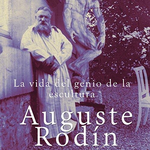 Auguste Rodín [Spanish Edition] cover art