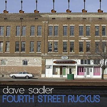 Fourth Street Ruckus