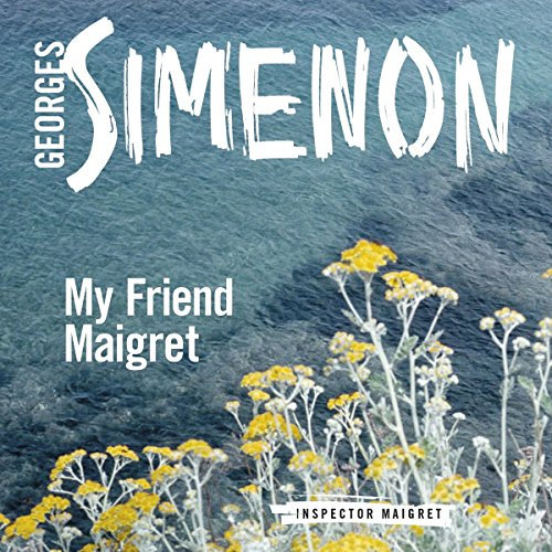My Friend Maigret audiobook cover art