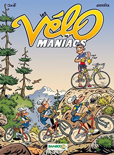 Les Vélomaniacs - tome 10