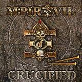 Songtexte von M-pire of Evil - Crucified