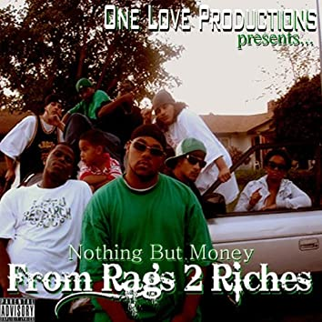 From Rags 2 Riches