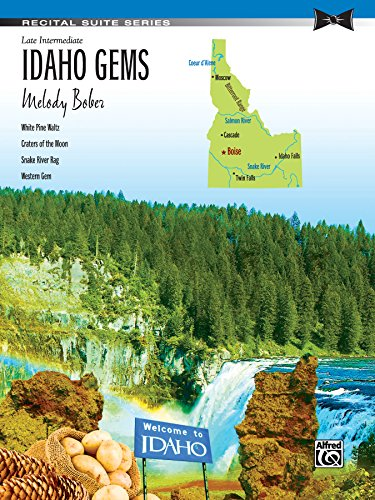 Idaho Gems: Late Intermediate Piano Suite (Recital Suite Series) (English Edition)